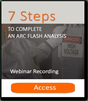 7 steps Arc Flash Webinar Recording