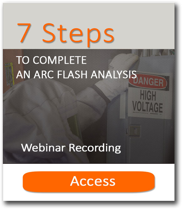 7 steps Arc Flash Webinar Recording Access