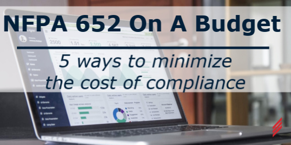 Blog NFPA 652 on a budget