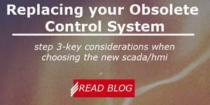 Replacing Your Obsolete Control System Step 3- Key Considerations when choosing the new SCADA HMI
