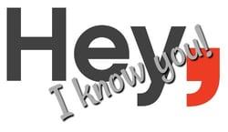 Hey I Know You