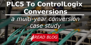 PLC5 to ControlLogix Conversions a Multi-Year Conversion Case Study