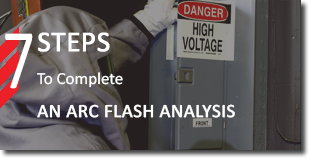 7 Steps to Complete an Arc Flash Analysis on arc flash page
