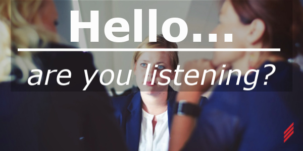 Hello...Are You Listening?
