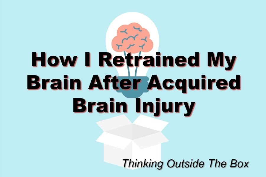Retraining Your Brain After Acquired Brain Injury
