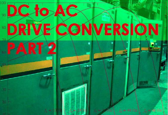 DC to AC Drive Conversions – Installation Considerations