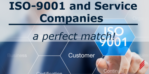 ISO-9001 and Service Companies. A Perfect Match!