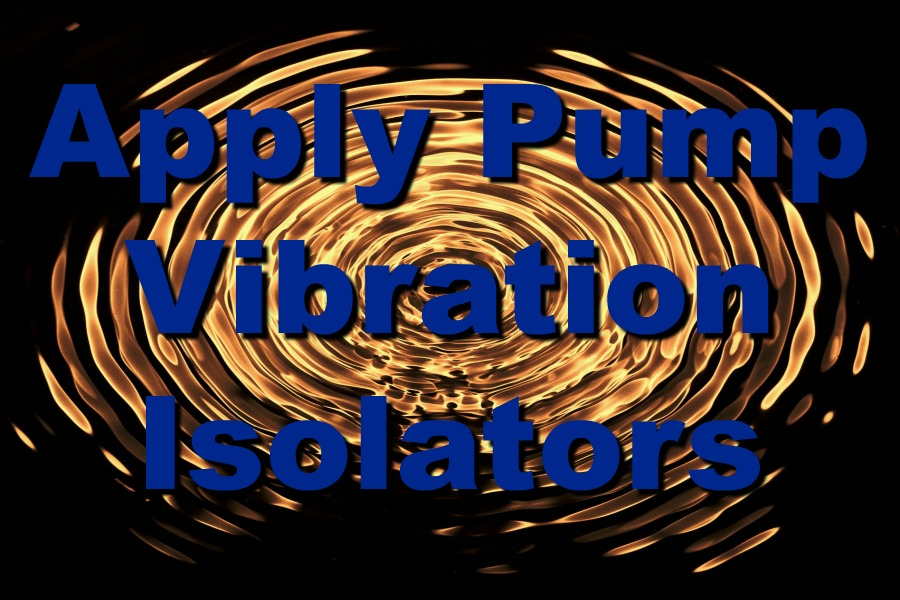 How To Properly Apply Pump Vibration Isolators