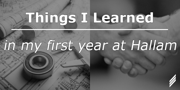 Inspired Engineering – Things I learned in My First Hallam Year