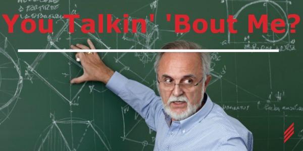 You Talkin' 'Bout Me?
