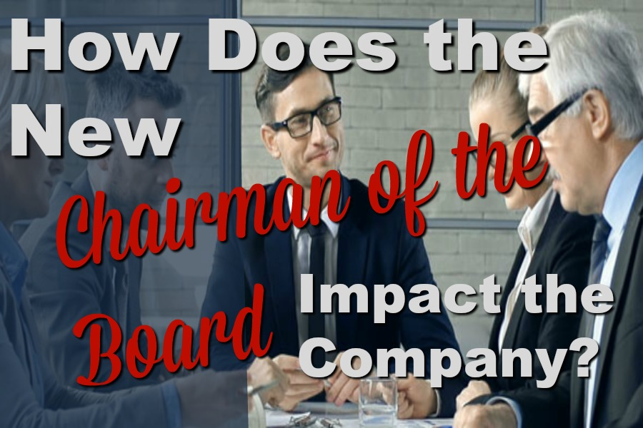 How Does a Chairman of the Board Impact Their Company?