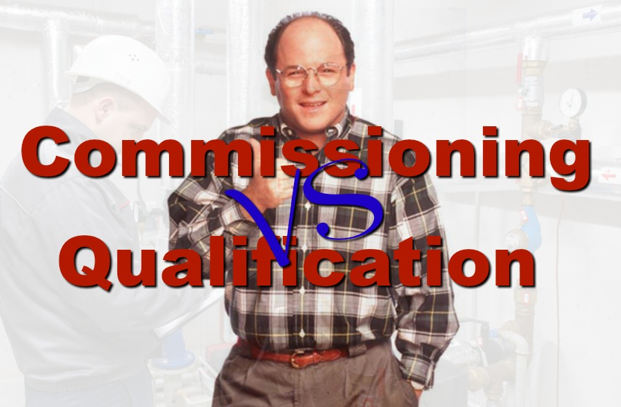 Can Commissioning Be Leveraged Into The Qualification Process?