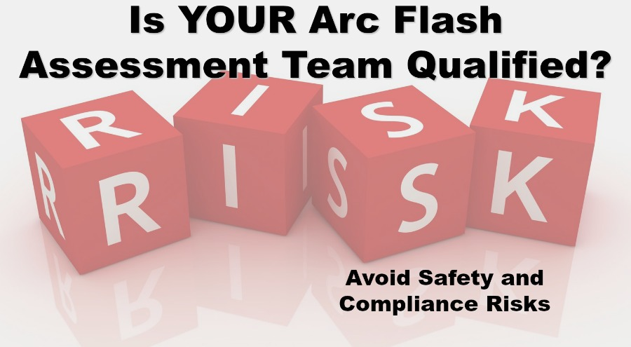 Notes From the Field- Unqualified Arc Flash Firms Create Safety & Compliance Issues