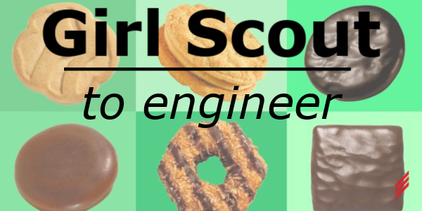 Girl Scout to Engineer