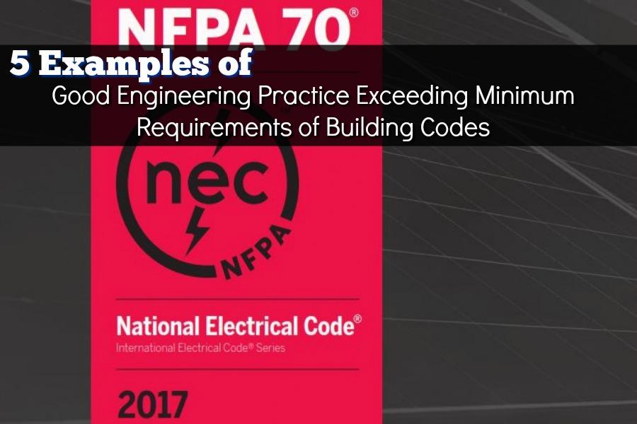 5 Examples of Good Engineering Practice Exceeding Minimum Requirements of Building Codes
