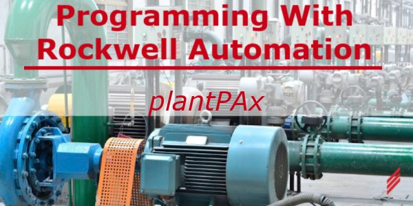 Programming with Rockwell Automation's PlantPAx
